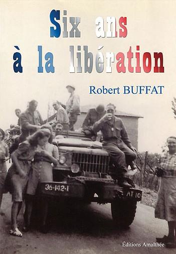 6 ans à la libération de Robert Buffat